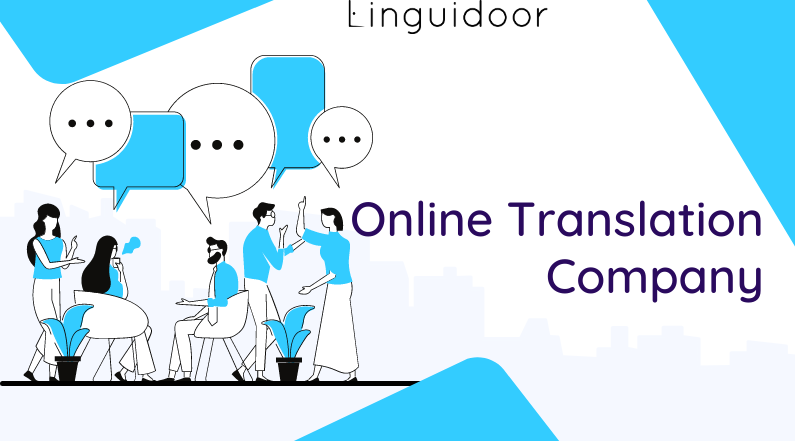 10 Steps to Identify a Good Online Translation Company? An ultimate guide