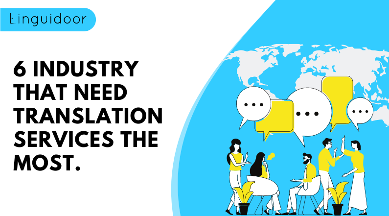 6 Industry That Need Translation Services the Most